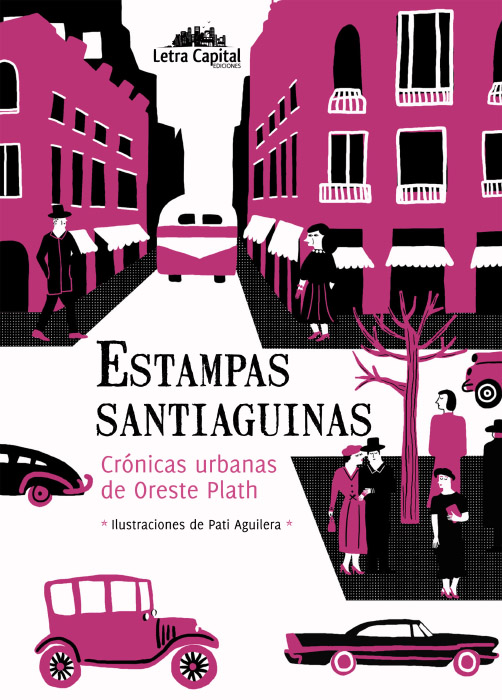 Estampas Santiaguinas · Letra Capital
