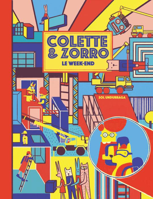 Colette et zorro le week-end - La Joie de Lire