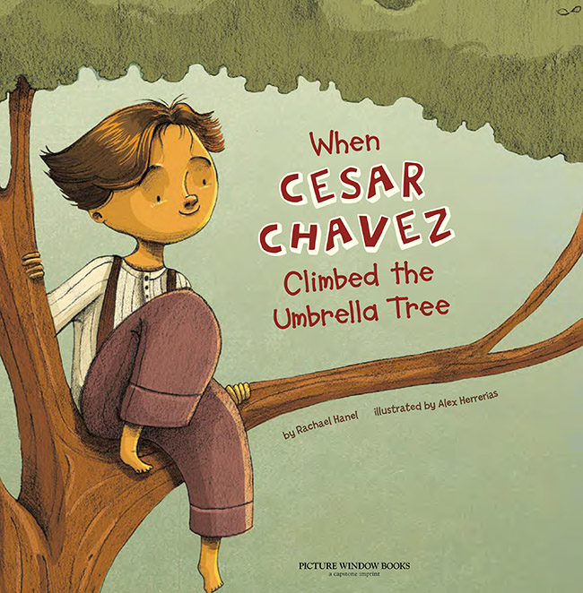 When Cesar Chavez climbed the umbrella tree · Capstone