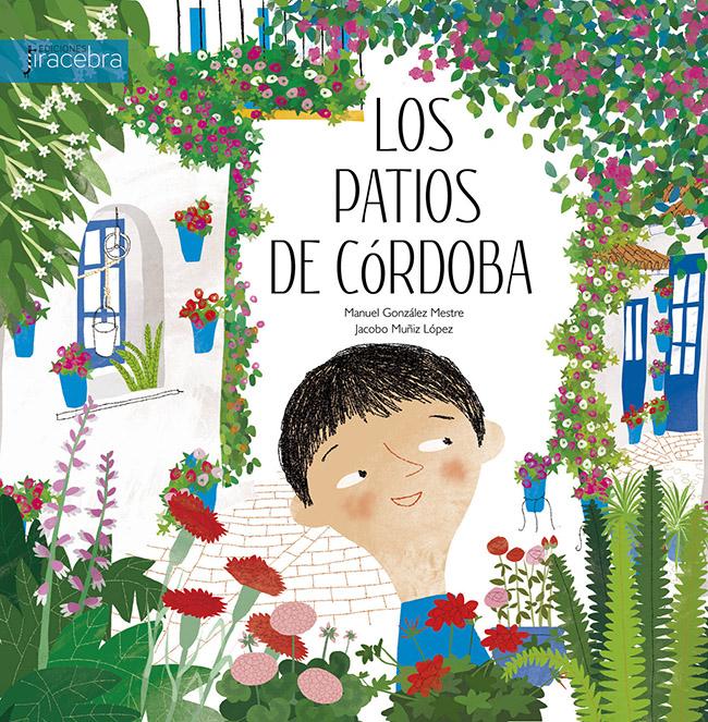 Los patios de Córdoba · Ediciones Jiracebra