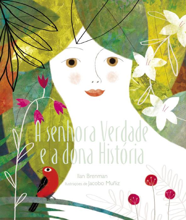 A senhora Verdade e a dona História · Editora do Brasil
