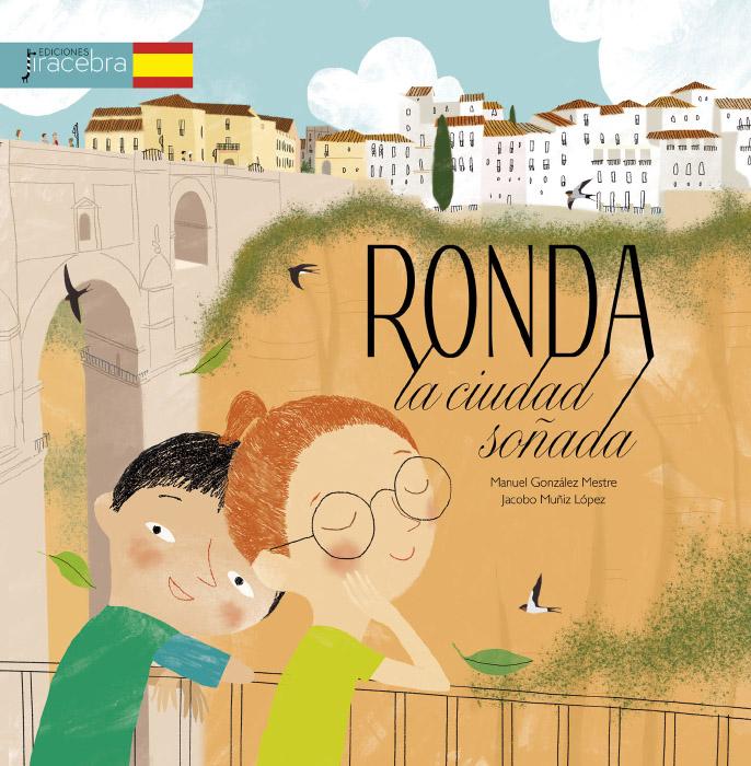 Ronda, la ciudad soñada · Ediciones Jiracebra