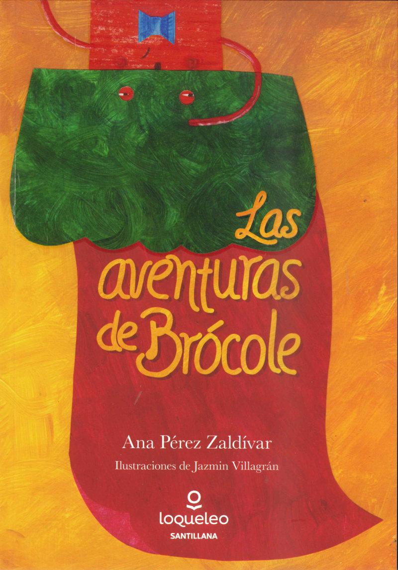 Las aventuras de Brócole · Loqueleo
