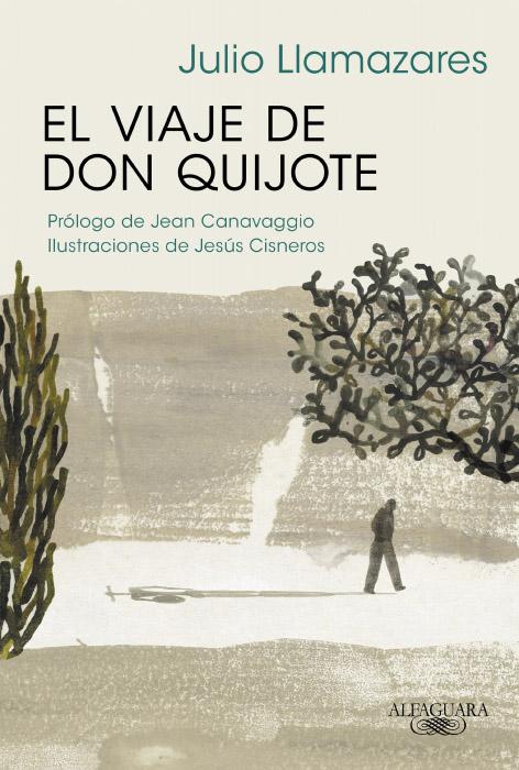 El viaje de Don Quijote · Alfaguara