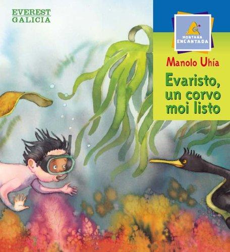 Manuel Uhia EVEREST Evaristo un corvo moi listo