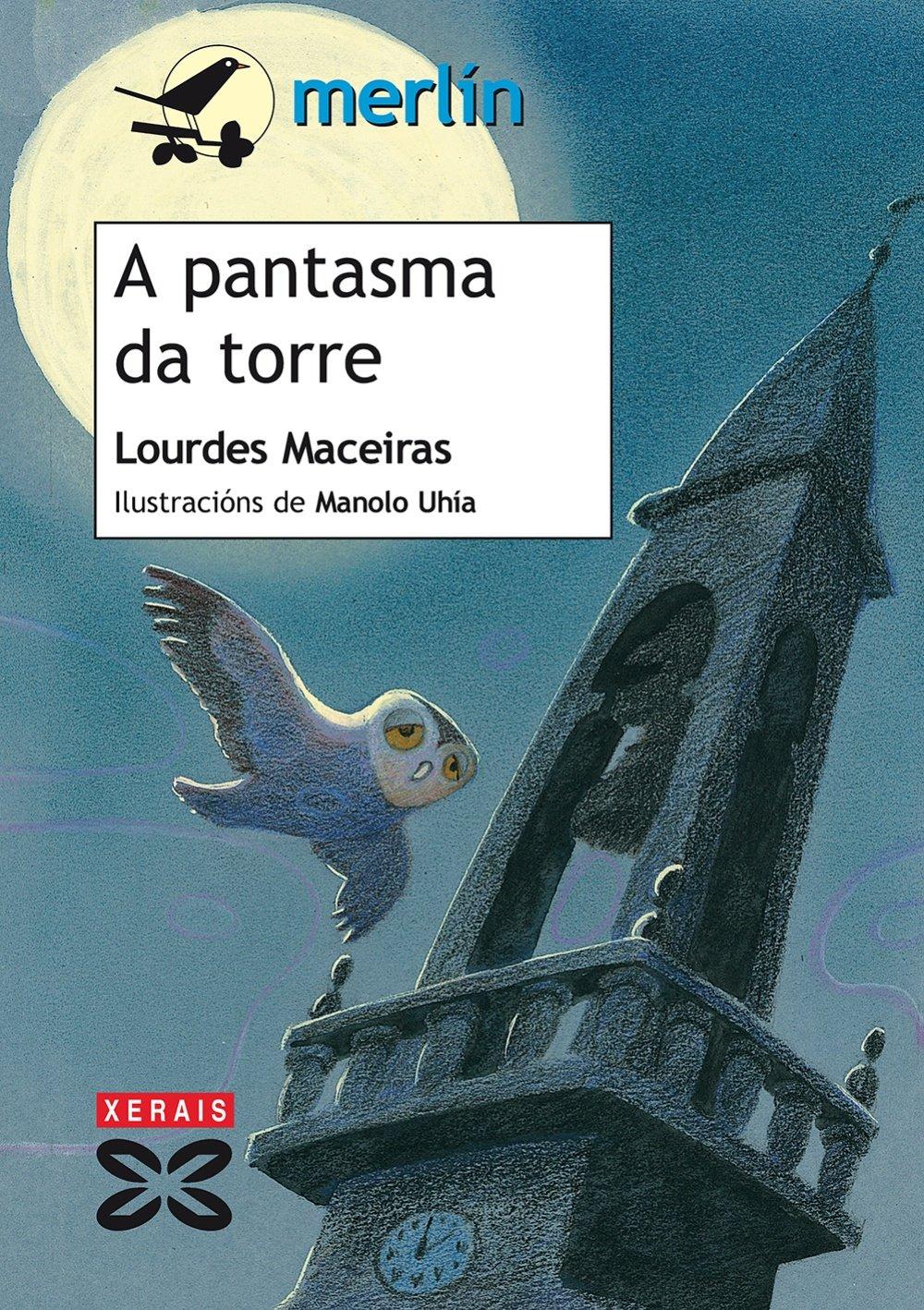 A pantasma da torre· Edicións Xeráis