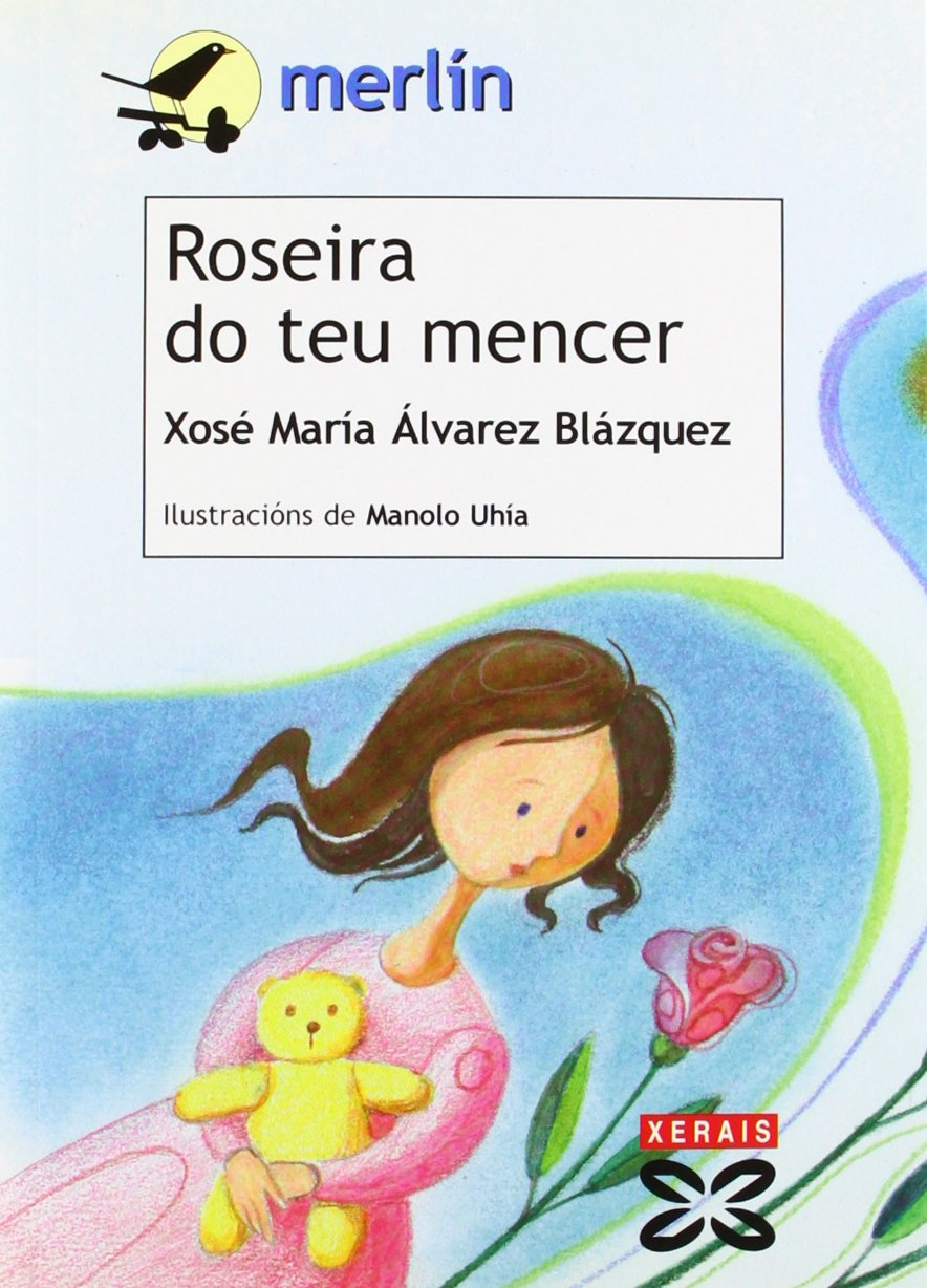 Roseira do teu mencer · Xeráis