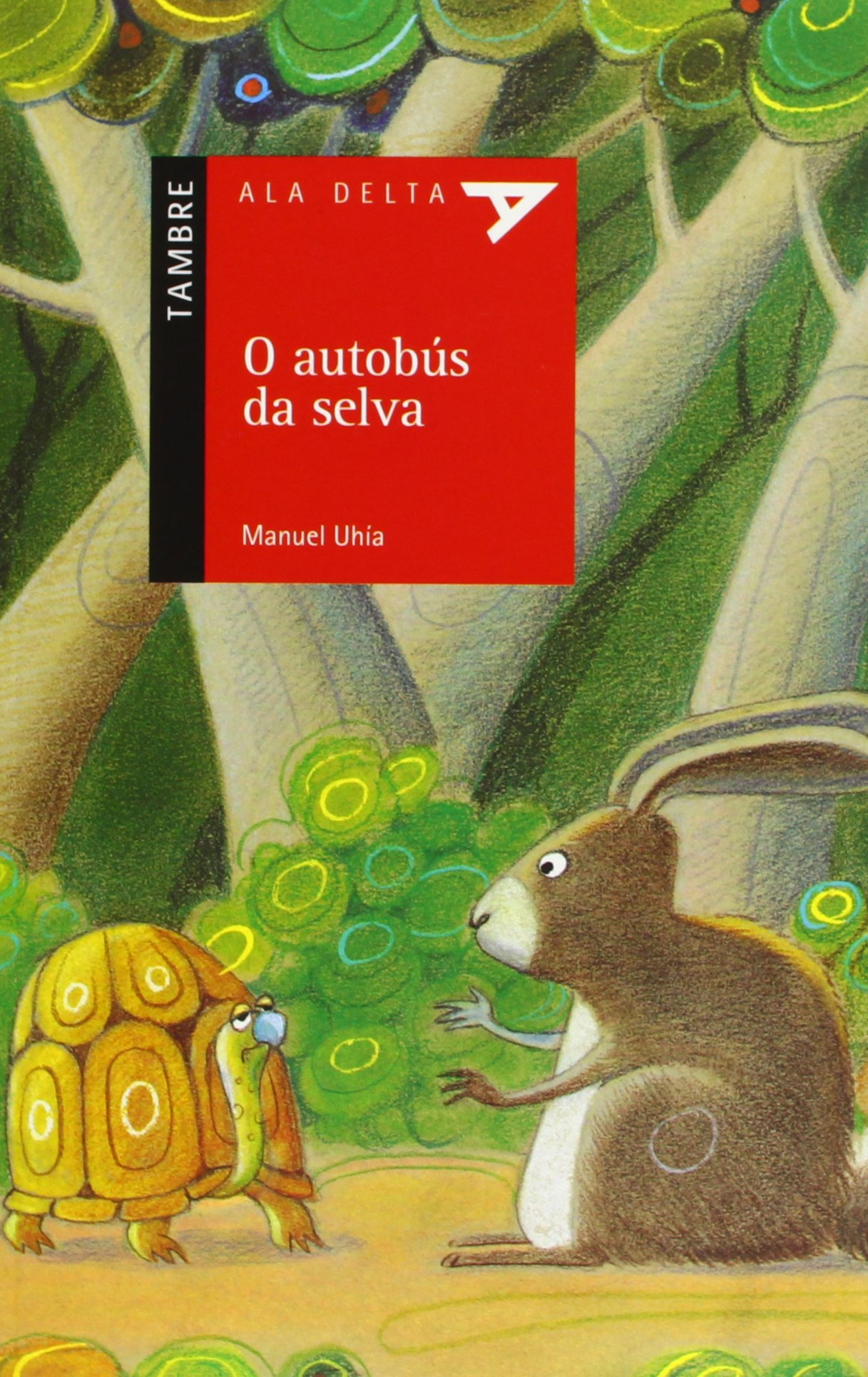 Manuel Uhía EDELVIVES El autobús de la selva
