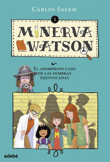 María Simavilla Minerva Watson y el asombroso caso de las sombras equivocadas