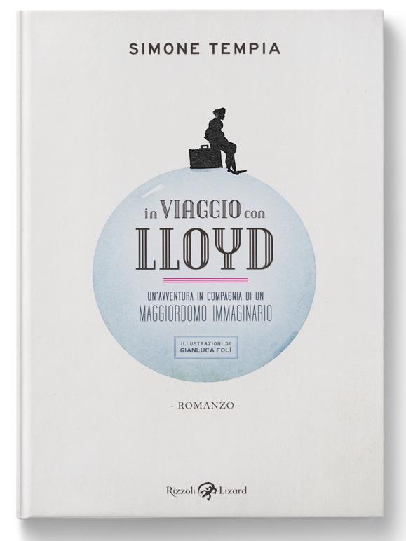 In viaggio con Lloyd · Rizzoli Lizard