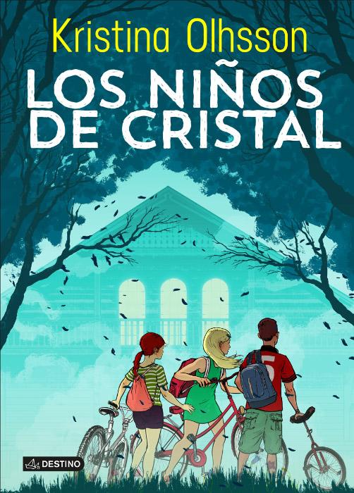 Los niños de cristal · Destino