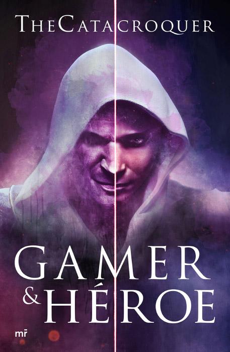 Gamer & Héroe · Ediciones Martínez Roca