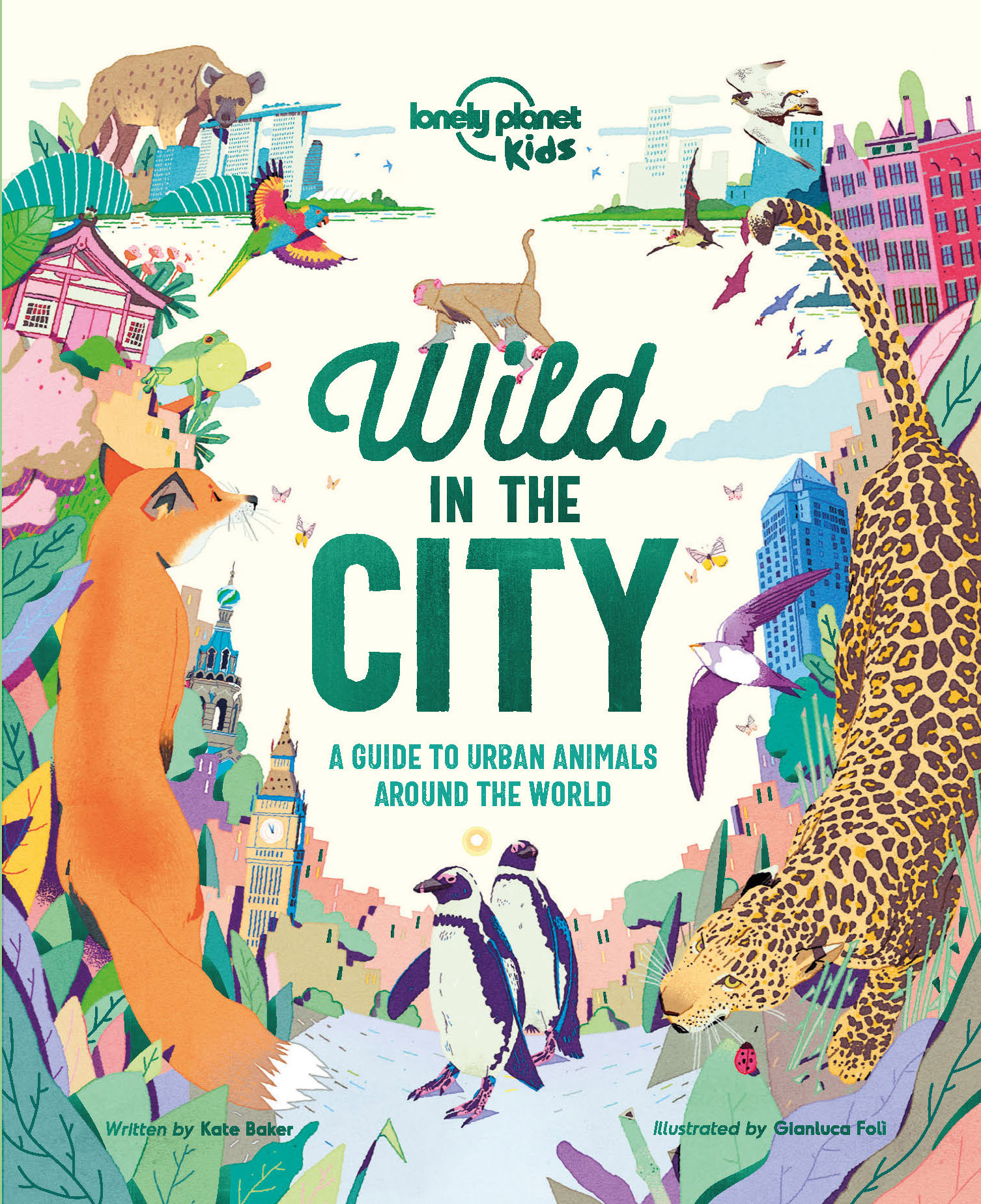 Wild in the city · Lonely Planet