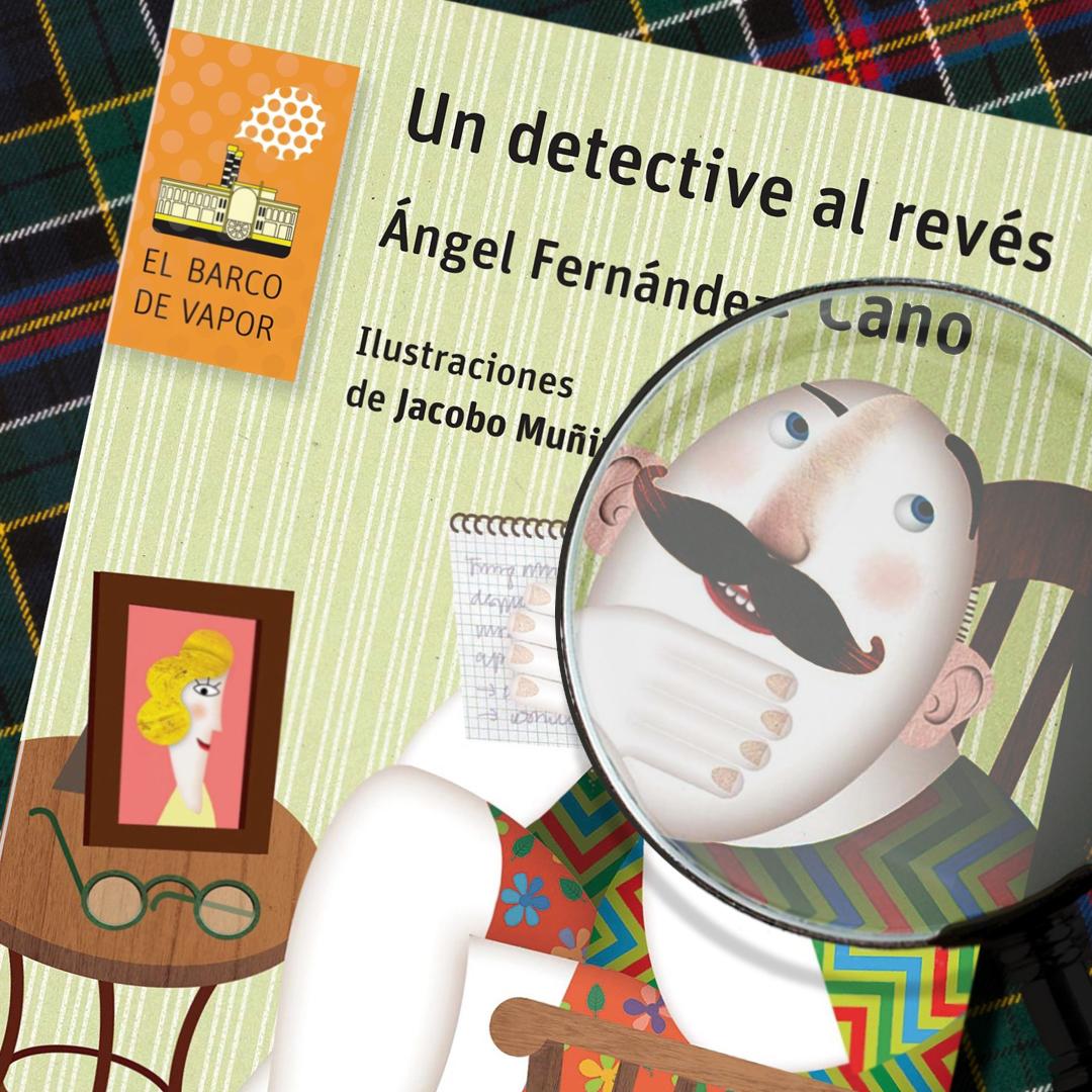 Un detective al revés · Barco de Vapor