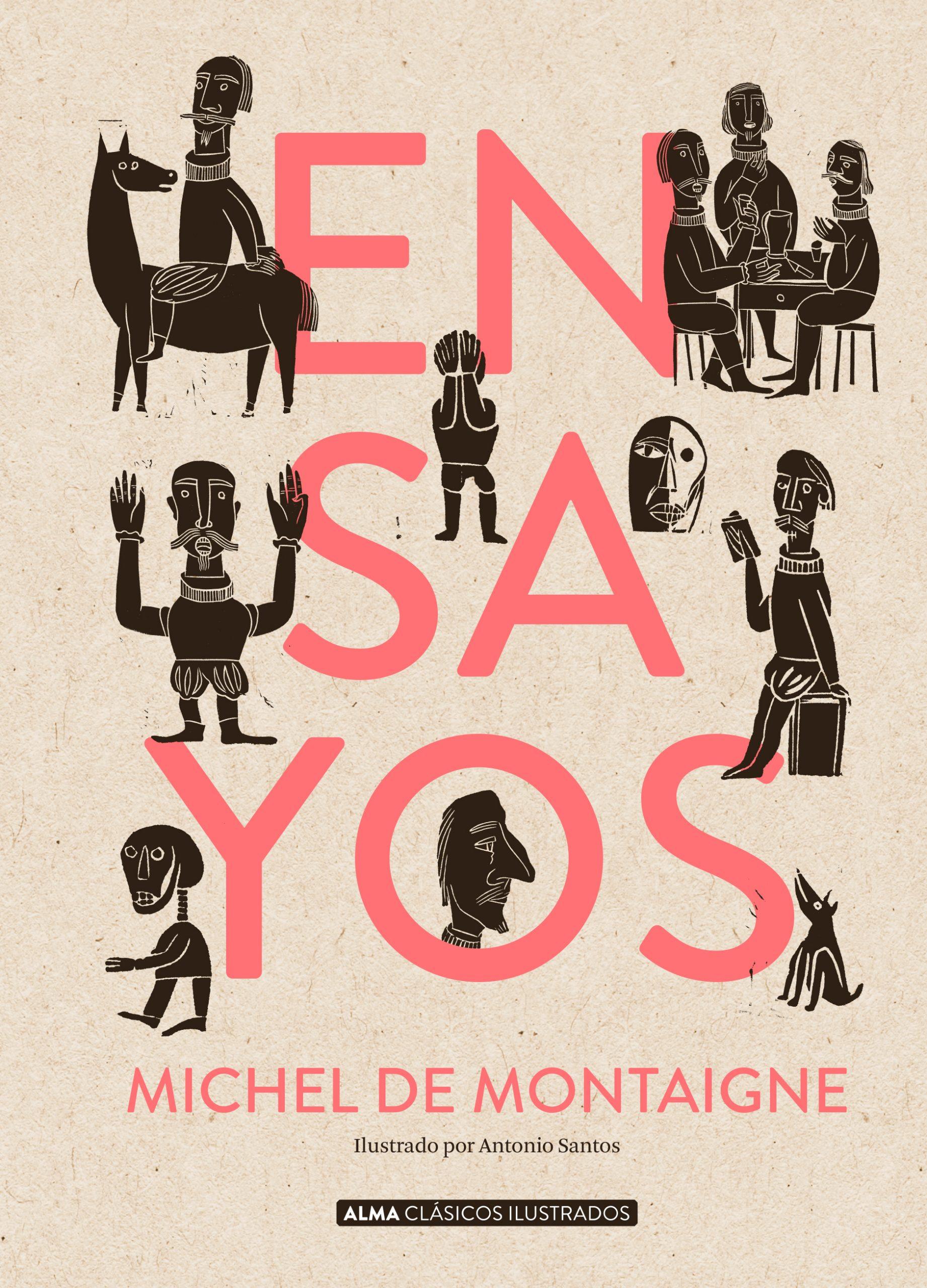Antonio Santos Los Ensayos de Montaigne